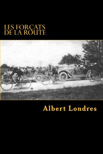9781522801733: Les forcats de la route: Tour de France (1924) avec Photos (French Edition)