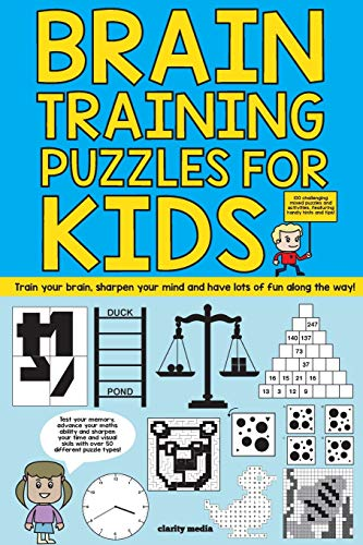 9781522801962: Brain Training Puzzles For Kids: 100 of the best brain teasers with over 50 puzzle types