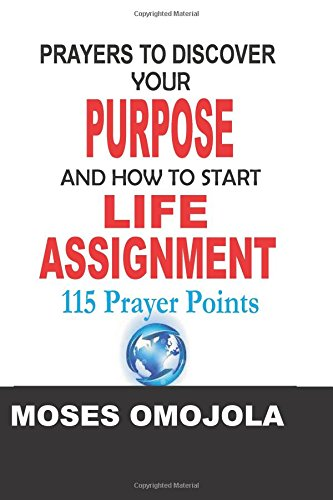 9781522802402: Prayers To Discover Your Purpose and How To Start Life Assignment
