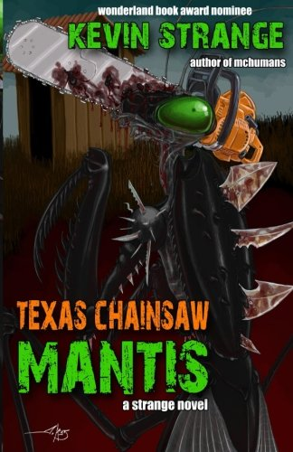 9781522802631: Texas Chainsaw Mantis