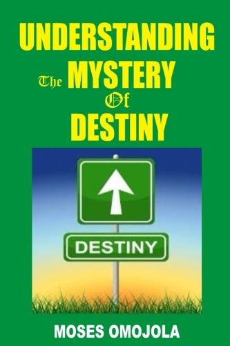9781522802754: Understanding The Mystery Of Destiny