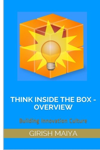 9781522803140: Think Inside The Box - Overview: Building Innovation Culture (TITB) (Volume 1)