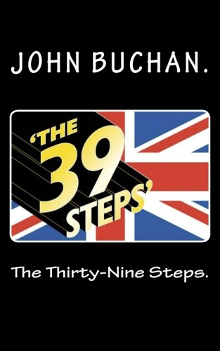 9781522803416: The Thirty-Nine Steps.