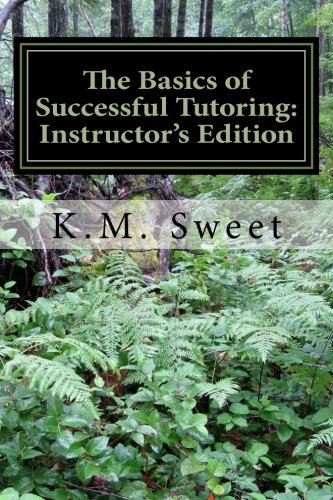 9781522805595: The Basics of Successful Tutoring: Instructor's Edition