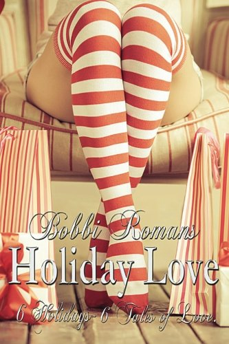 9781522805731: Holiday Love: Six Holidays - Six Tales of Love