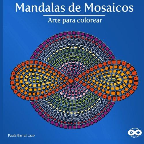 9781522805953: Mandalas de Mosaicos: Arte para colorear (Mandala Art) (Volume 1) (Spanish Edition)