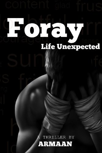 9781522807322: Foray - Life Unexpected