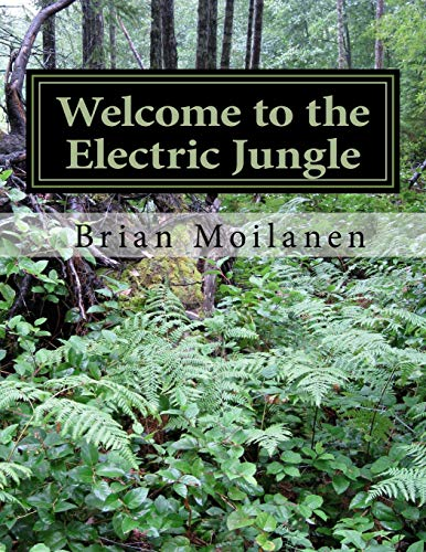 9781522808459: Welcome to the Electric Jungle