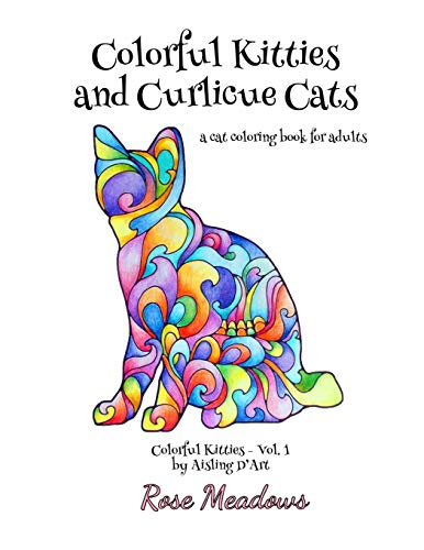 9781522808640: Colorful Kitties and Curlicue Cats: A cat coloring book for adults (Volume 1)