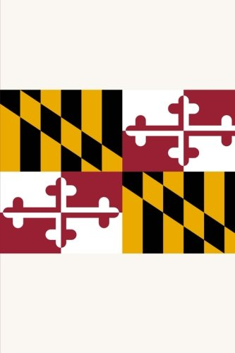 9781522808701: Flag of Maryland: Journal; 160 Lined / ruled pages, 6x9 inch (15.24 x 22.86 cm) Laminated.