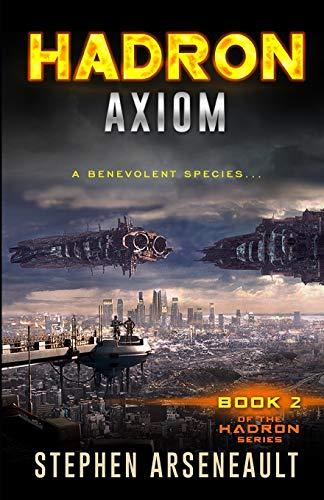 9781522809555: HADRON Axiom