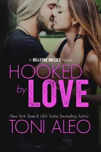 9781522810124: Hooked by Love (Bellevue Bullies) (Volume 3)