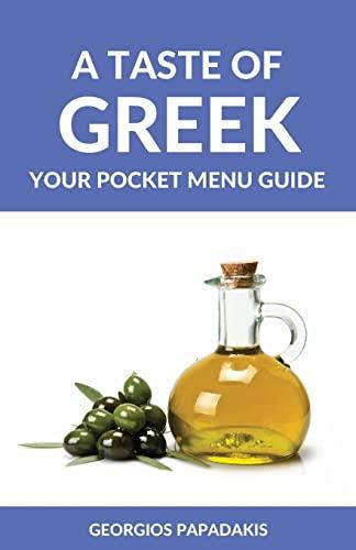 9781522810186: A Taste of Greek: Your Pocket Menu Guide
