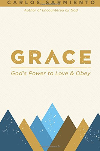9781522811046: Grace - God's Power To Love And Obey