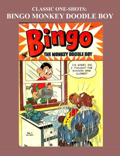 9781522811459: Classic One-Shots: Bingo Monkey Doodle Boy: Great Single-Issue Golden Age Comics - All Stories - No Ads