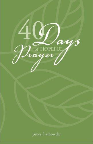 9781522813132: 40 Days of Hopeful Prayer
