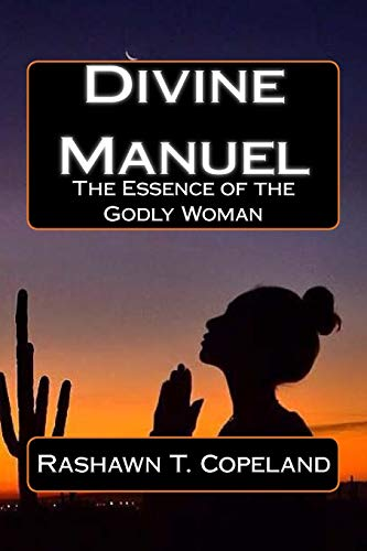 9781522813323: Divine Manuel: The Essence of the Proverbs 31 Woman