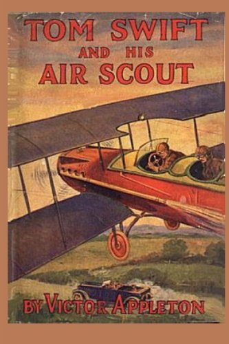 9781522813583: Tom Swift and his Air Scout (Volume 22)