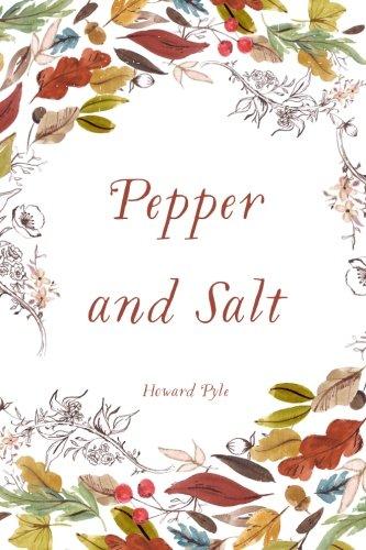 9781522813743: Pepper and Salt