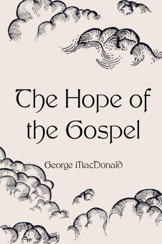 9781522817321: The Hope of the Gospel