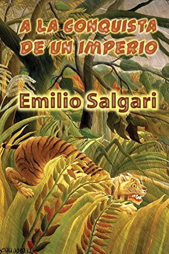 9781522818366: A la conquista de un imperio (Spanish Edition)