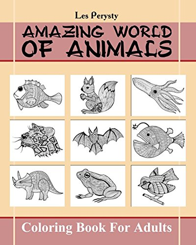 9781522818823: Amazing World Of Animals: Coloring Book For Adults