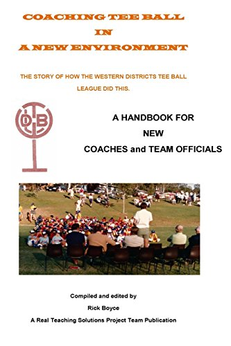 9781522819745: Coaching Teeball in a New Environment: A Handbook for New Coaches and Team Officials
