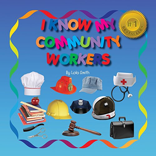 9781522820093: I Know My Community Workers
