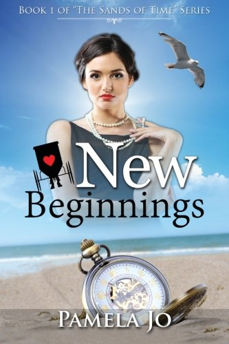 9781522821199: New Beginnings (Sands of Time) (Volume 1)