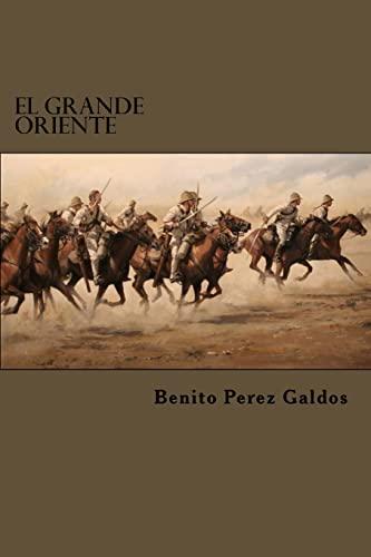 9781522822301: El Grande Oriente (Spanish Edition)