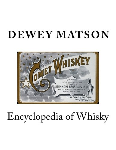 9781522822776: Encyclopedia of Whisky