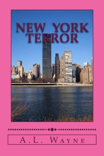 9781522824039: New York Terror: When love triumphs over terror (Emma and Noah Mysteries) (Volume 1)
