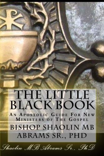 9781522824053: The Little Black Book: An Apostolic Guide For New Ministers of The Gospel