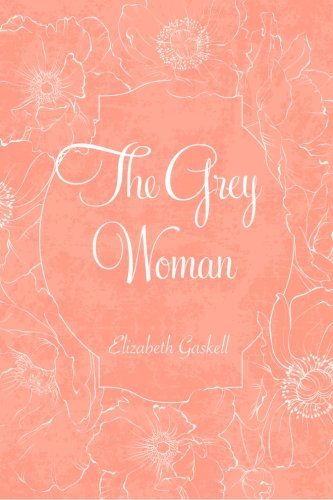 9781522824909: The Grey Woman