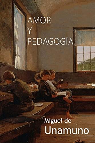 9781522826309: Amor y pedagogía (Spanish Edition)