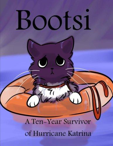 9781522826903: Bootsi: A Ten-Year Survivor of Hurricane Katrina