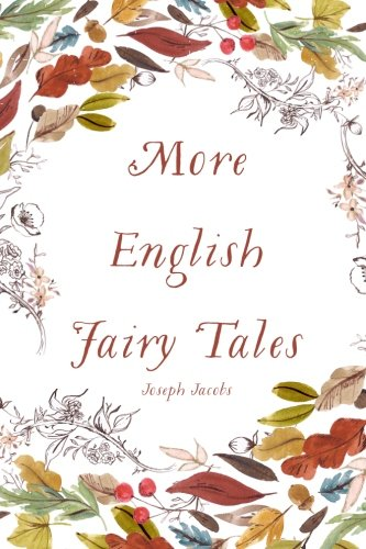 9781522826996: More English Fairy Tales