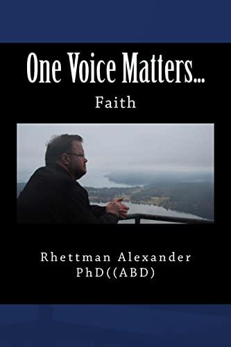 9781522827269: One Voice Matters...: Faith (Volume 1)