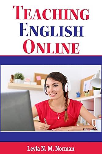 9781522827580: Teaching English Online