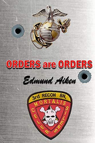 9781522827856: ORDERS are ORDERS