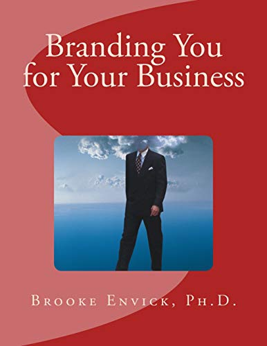 9781522829614: Branding You for Your Business (Small Business Accelerator SA) (Volume 2)