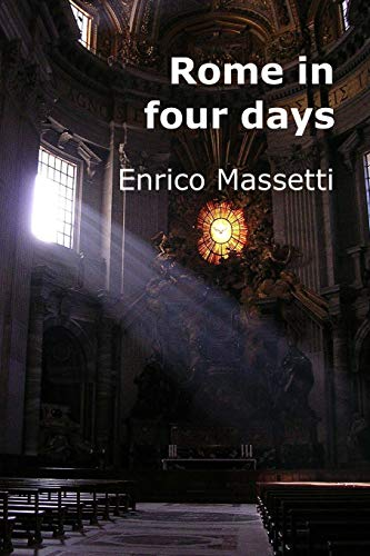 9781522830290: Rome in Four Days (Italian cities) (Volume 7)