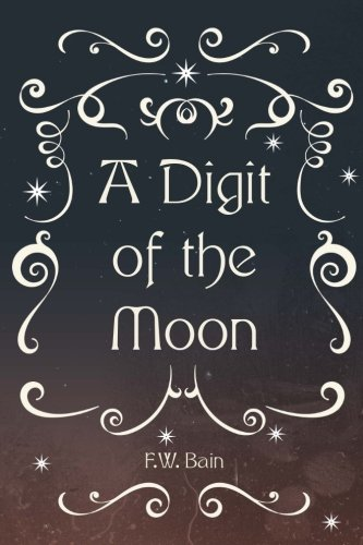 9781522831839: A Digit of the Moon