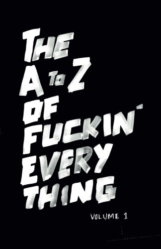 9781522832379: The A to Z of Fuckin' Everything
