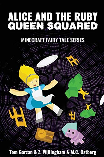 9781522832539: Alice and the Ruby Queen Squared: Minecraft Fairy Tales Series (Volume 2)