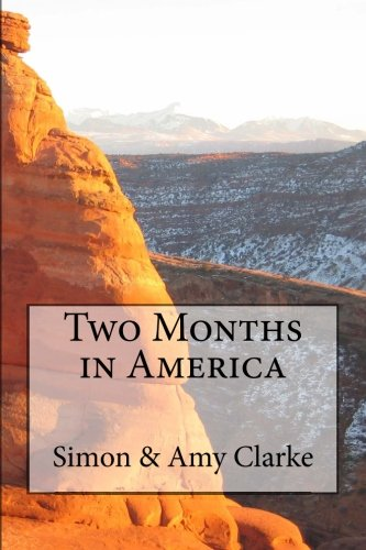 9781522834700: Two Months in America