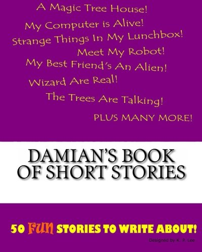 9781522834724: Damian's Book Of Short Stories