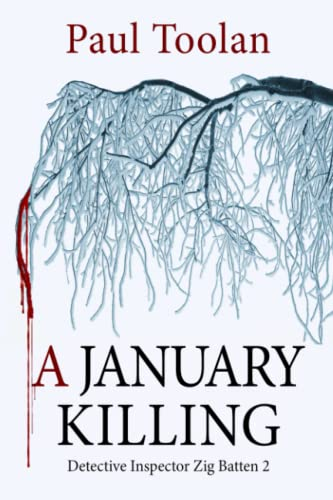 9781522837022: A January Killing: Detective Inspector Zig Batten 2