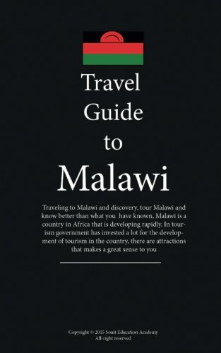 9781522837435: Travel to Malawi: Guide and information on Malawi tourism