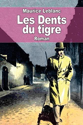 Les Dents du tigre (French Edition): Leblanc, Maurice